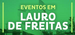 Eventos em Lauro de Freitas - BA