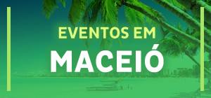 Eventos em Maceió - AL